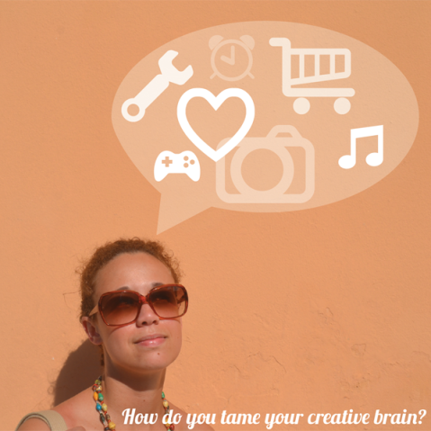 Tame Your Creative Brain